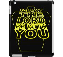 MAY THE LORD BE WITH YOU iPad Case/Skin