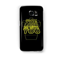 MAY THE LORD BE WITH YOU Samsung Galaxy Case/Skin