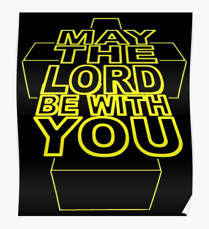 MAY THE LORD BE WITH YOU Poster