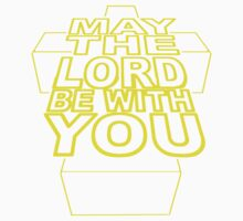 MAY THE LORD BE WITH YOU Kids Clothes