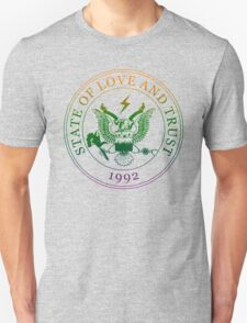 State of Love and Trust Unisex T-Shirt