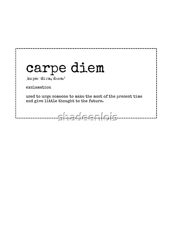 the definition of carpe diem