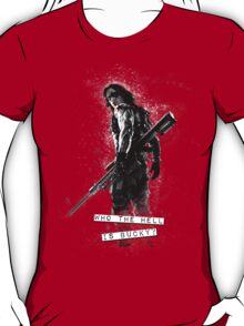 Who the Hell is Bucky? (Clothing Only) T-Shirt