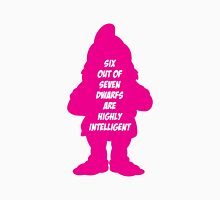 6 out of 7 dwarfs are highly intelligent Unisex T-Shirt