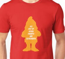 6 out of 7 dwarfs are extroverts Unisex T-Shirt