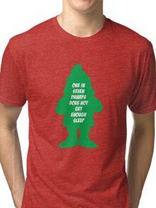 One in 7 dwarfs does not get enough sleep Tri-blend T-Shirt