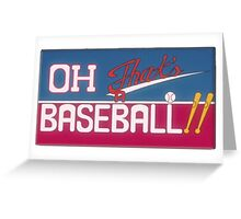 Oh! That's A Baseball! Greeting Card