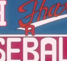Oh! That's A Baseball! Sticker