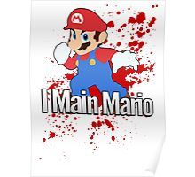 I Main Mario - Super Smash Bros. Poster