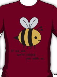 Sacrificial Bees T-Shirt