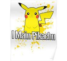 I Main Pikachu - Super Smash Bros. Poster