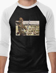They Don't Like it Up 'Em! Men's Baseball ¾ T-Shirt