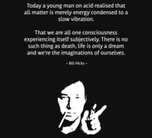 "BIll Hicks ""Guy on Acid"" quote"