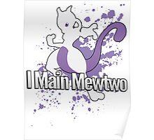 I Main Mewtwo - Super Smash Bros. Poster