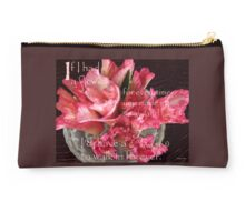 """If I Had A Flower ..."" Studio Pouch"