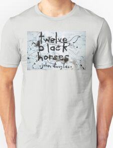 Twelve Black Horses T-Shirt