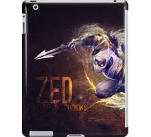Zed, The master of shadow - League of Legends iPad Case/Skin