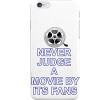Never Judge A Film iPhone Case/Skin