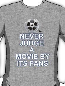 Never Judge A Film T-Shirt