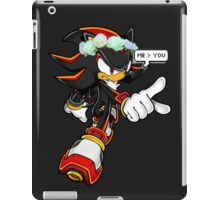 SHADOW IS BETTER THAN YOU iPad Case/Skin