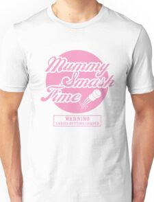 Mummy Smash Time!!! T-Shirt