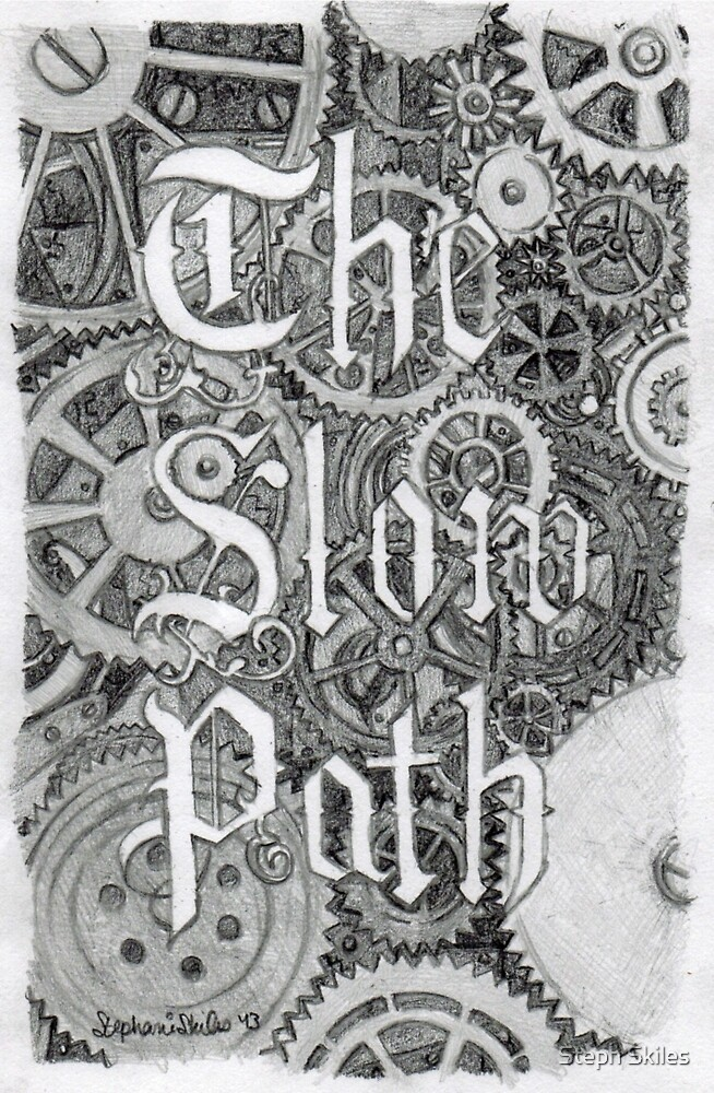 The Slow Path by Steph Skiles