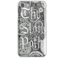 The Slow Path iPhone Case/Skin