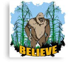 Believe in Bigfoot 2 Canvas Print