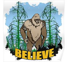 Believe in Bigfoot 2 Poster