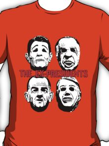 The Ex-Presidents T-Shirt