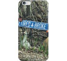 Retired and Broke iPhone Case/Skin