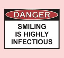 Danger - Smiling Is Highly Infectious Kids Tee