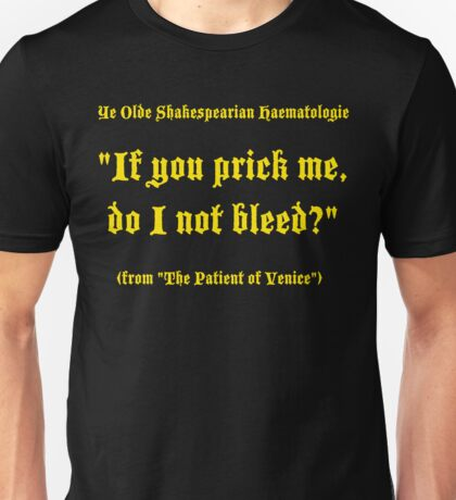 Shakespearian Haematology, Funny Unisex T-Shirt