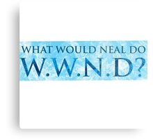 WWND - What Would Neal Do? Metal Print