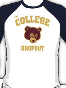 College Dropout T-Shirt