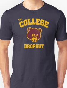 College Dropout Unisex T-Shirt