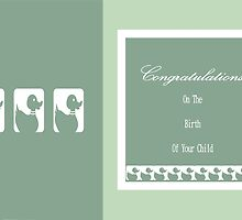 Congratulations On The Birth Of Your Child by Joy Watson