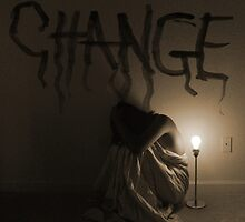 """""""The key to change... is to let go of fear."""" by missstaken"""