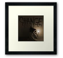 """""""The key to change... is to let go of fear."""" Framed Print"""