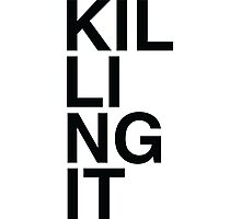 Killing It Photographic Print