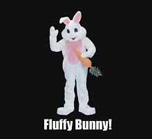 There's Only One Fluffy Bunny Unisex T-Shirt