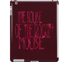 The House of the Rockin' Mouse iPad Case/Skin