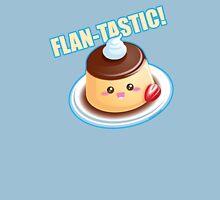 Cute Pun: Flan-tastic Flan Unisex T-Shirt