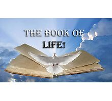 The Book of Life! Photographic Print