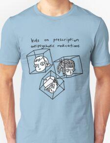 Kids On Prescription Antipsychotic Medications. Unisex T-Shirt
