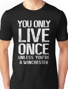 YOU ONLY LIVE SEVERAL TIMES Unisex T-Shirt