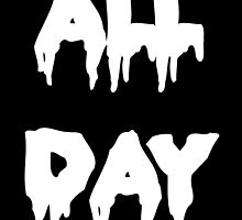 ALL DAY by asapmithu