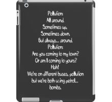 Pollution Poem iPad Case/Skin