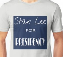 Stan Lee for Presidency Unisex T-Shirt