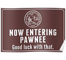 Now Entering Pawnee Poster
